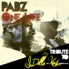 One Life - Tribute to J.Dilla feat Nas (Prod. Pabzzz)