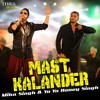 Mika Singh ft. Yo! Yo! Honey Singh - Mast Kalander (Dhol Mix) album artwork