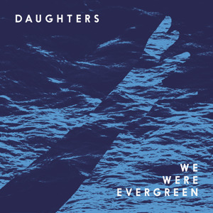 Daughters ( Aeroplane Remix ) by We Were Evergreen