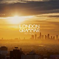 London Grammar Hey Now (Tensnake Remix) Artwork