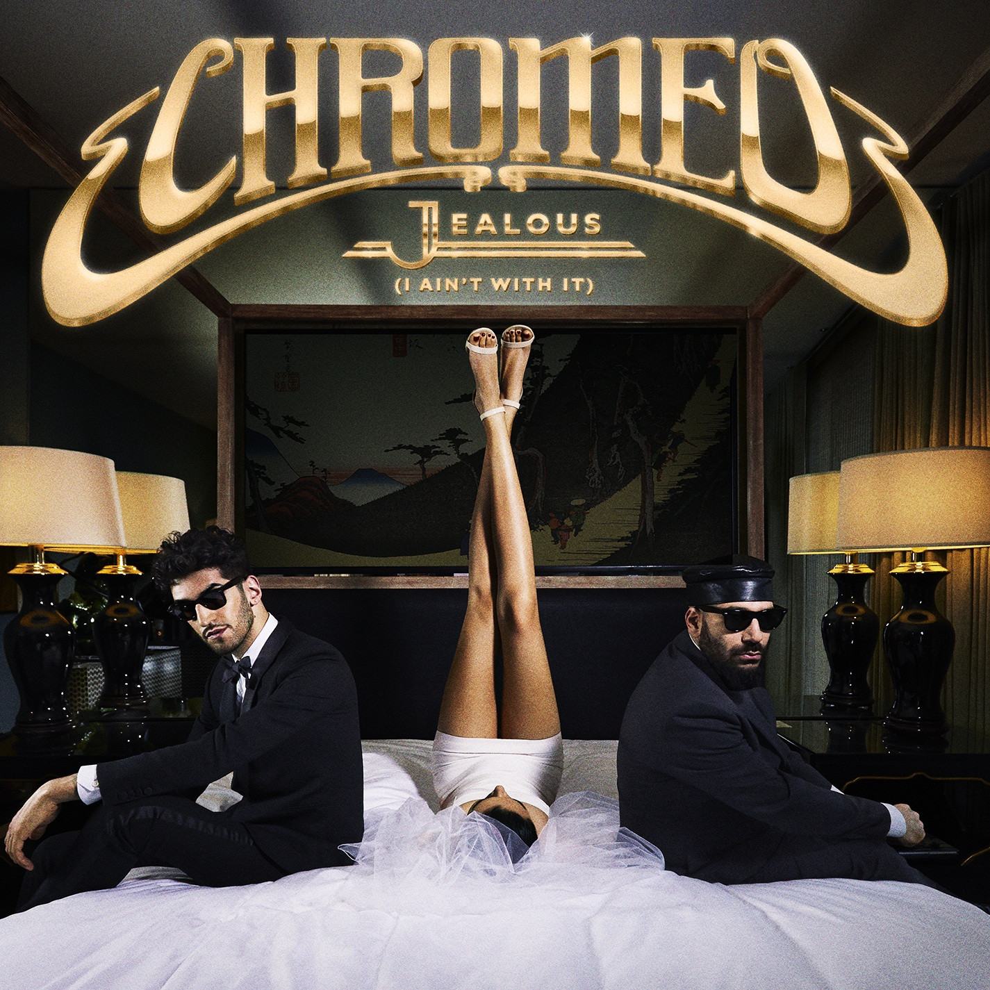 Chromeo - Jealous (Ain't With It)