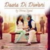 Daata De Deewani (Qaawwali)- Rafaqat Ali Khan & Shiraz Uppal