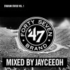 47 Brand Presents: Stadium Status Vol. 1, Mixed By JayCeeOh