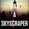 Skyrcraper