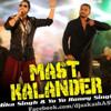 Dama Dam Mast Kalandar (Mika Singh & Yo Yo Honey Singh)-Dj Aakash (Bardoli)