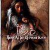 FOB = Jine Al In Ej Non Kwe *** DOWNLOAD NOW ***