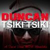 poster of Duncan Tsiki Tsiki song