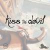 Kiss The Devil (Just A Gent Remix)