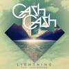 Cash Cash - Lightning (feat. John Rzeznik)