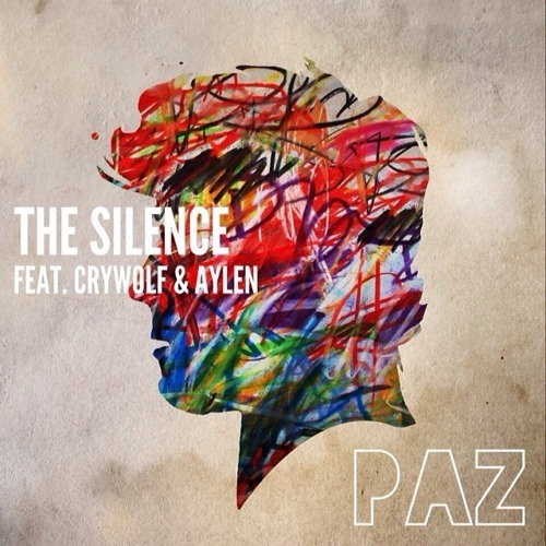 The Silence (feat. Crywolf & Aylen) [FREE DOWNLOAD] by whoispaz
