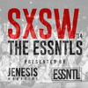 SXSW '14: The ESSNTLS Mix (Presented By ESSNTL & Jenesis Magazine)