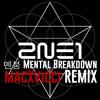 멘붕 (MTBD) (CL Solo) Remix by Macxvicci