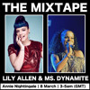 Lily Allen & Ms. Dynamite MIXTAPES | Annie Nightingale for IWD | Friday night 3-5am, 8th MARCH