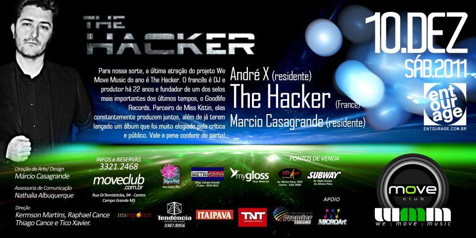 2011.12.10 - THE HACKER @ MOVE CLUB, CAMPO GRANDE (BRAZIL) Artworks-000072924502-i9qhrf-original