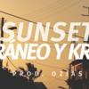 Cráneo & Kraf - SUNSET (Prod. Ozias)