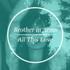 All This Love (Free Download)