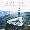 Stay Free (3LAU X Ke$ha X Afrojack & Tiesto X Naian)