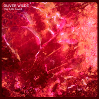 Oliver Wilde Play & Be Saved Artwork