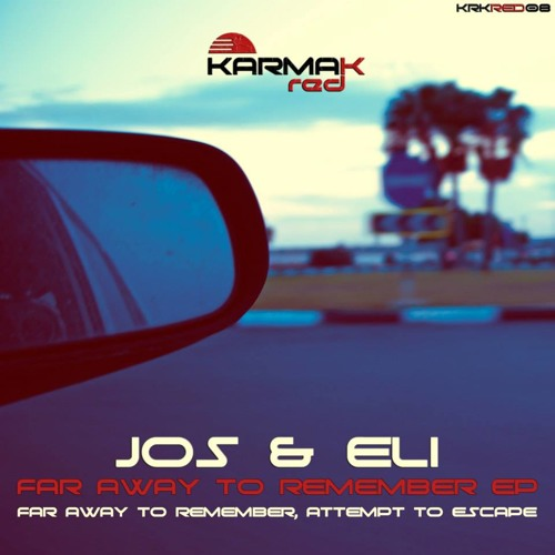 Jos & Eli - Attempt To Escape (Original Mix) Preview [Karmak Red Records] by Karmak Red Records