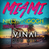 NIELS VAN GOGH ft. Princess Superstar - Miami (VINAI Dub Mix) FREE DOWNLOAD