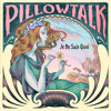PillowTalk - We All Have Rhythm