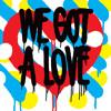 Shit Robot - We Got A Love (Feat. Reggie Watts)