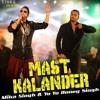 Dama Dam Mast Qalandar - Mika Singh (ft. Yo Yo Honey Singh)