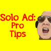 Ultimate Guide To Solo Ads: Pro Tips