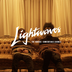 Comfortable (Lightwaves Remix) by The Knocks
