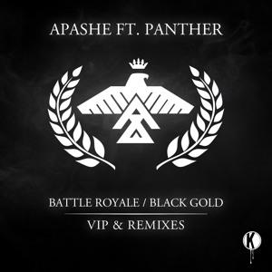 Apashe - Battle Royale / Black Gold (VIP & Remixes) (Preview Mix) להורדה