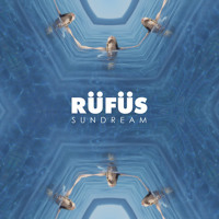 RÜFÜS Sundream (Hayden James Remix) Artwork