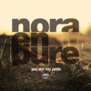 You Are My Pride by Nora en Pure