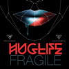 Fragile (Huglife's Unthugged Mix)