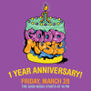 GOOD MUSIC 1 Year Anniversary Mix