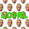 Chris Brown - Loyal featuring Lil Wayne & Tyga album artwork