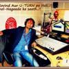 RJ GOVIND.. Ke saath U-TURN pe Sunny Leone.. For Ragini MMS-2 (PART-1)