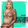 Future Baby Mama Mp3