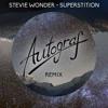 Stevie Wonder - Superstition (Autograf Remix) [Thissongissick.com Exclusive Download]