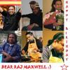 Happy Birthday Raj Maxwell!!