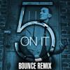 5 On It (Ready, Set, Bounce) @Opxra___ Remix @Khleo_T #EMG
