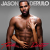 Jason Derulo ft. 2 Chainz, Sage The Gemini - Talk Dirty [Thizzler.com] album artwork