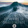 Charles The First - DreamWave$ (Intro)