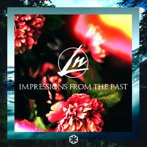 Impressions From The Past by Le Nonsense