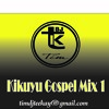 Kikuyu Gospel Mix1 Mp3