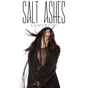 Somebody (Satin Jackets Remix) by Salt Ashes