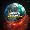 Big Sean World ablaze (Dj Mo Beatz remix) album artwork