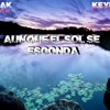 Aunque el sol se esconda Ft Keyblade  - Mediyak