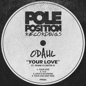 Your Love (Instrumental Mix) by ODahl