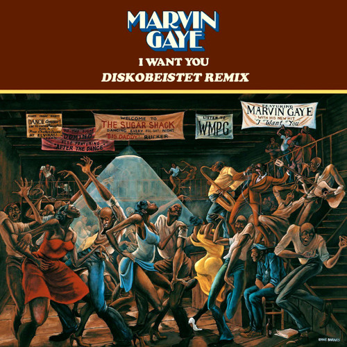 Marvin Gaye - I Want You (Diskobeistet Remix) by PeopleLoveMusic