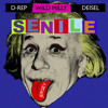 Senile (Feat. Deisle & D